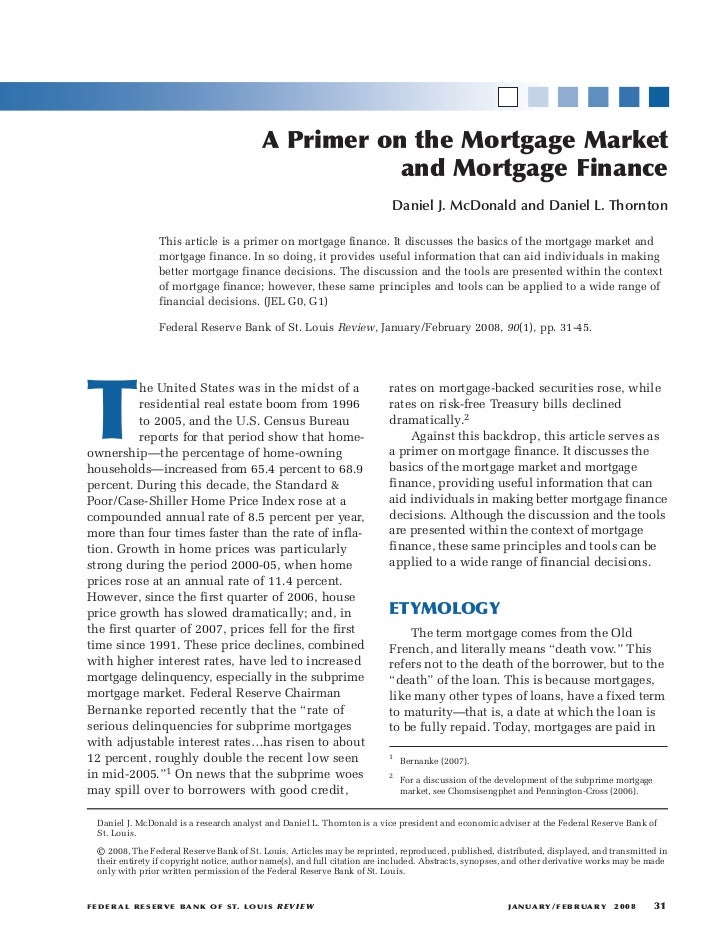 A Primer on the Mortgage Market                                                             and Mortgage Finance          ...