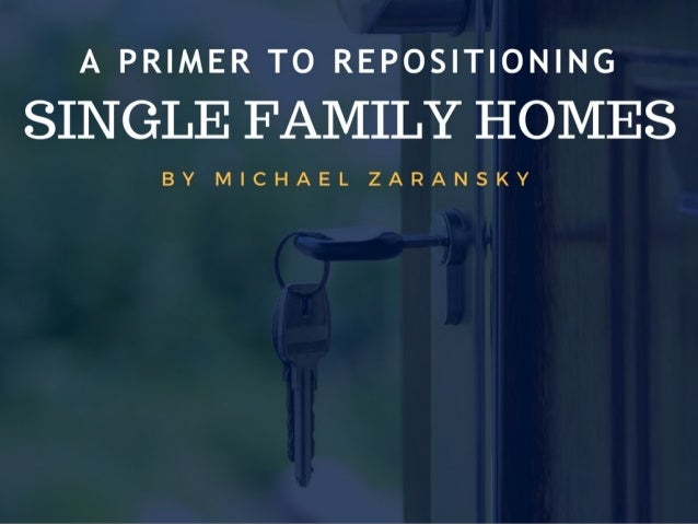 A Primer to Repositioning Single Family Homes