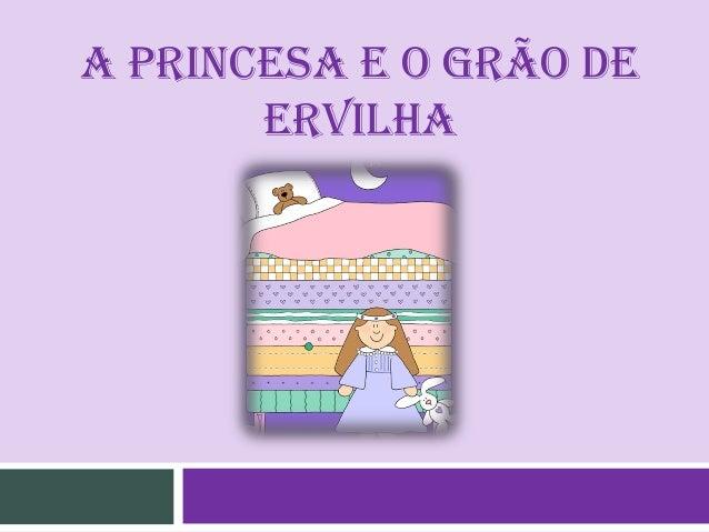 A PRINCESA E O GRÃO DE ERVILHA