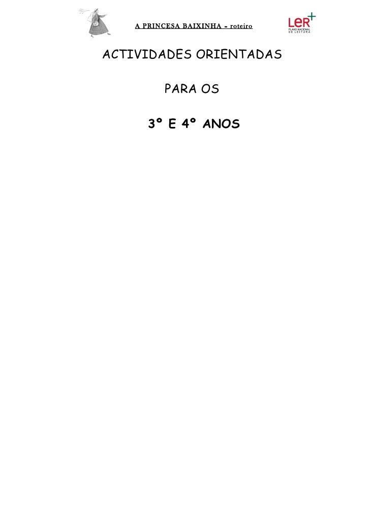 A PRINCESA BAIXINHA – roteiroACTIVIDADES ORIENTADAS           PARA OS       3º E 4º ANOS