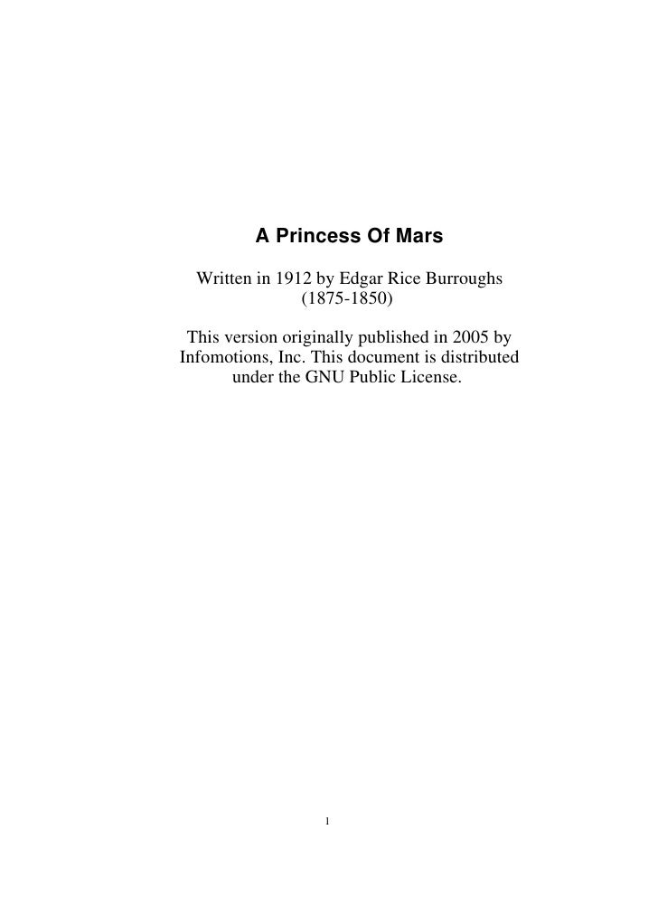 A Princess Of Mars    Written in 1912 by Edgar Rice Burroughs                 (1875-1850)   This version originally publis...