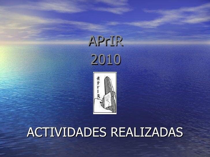 ACTIVIDADES REALIZADAS APrIR 2010