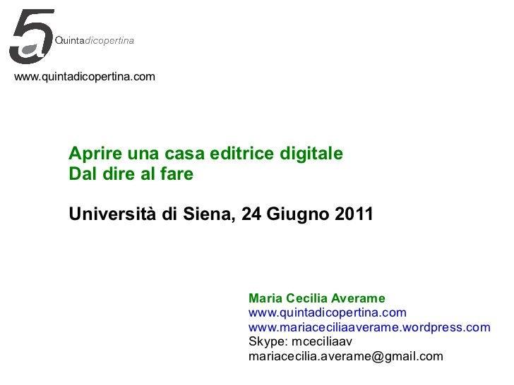 www.quintadicopertina.com Maria Cecilia Averame www.quintadicopertina.com www.mariaceciliaaverame.wordpress.com Skype: mce...