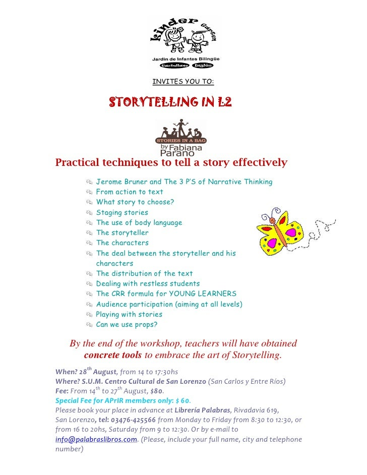 INVITES YOU TO:                STORYTELLING IN L2Practical techniques to tell a story effectively            Jerome Bruner...