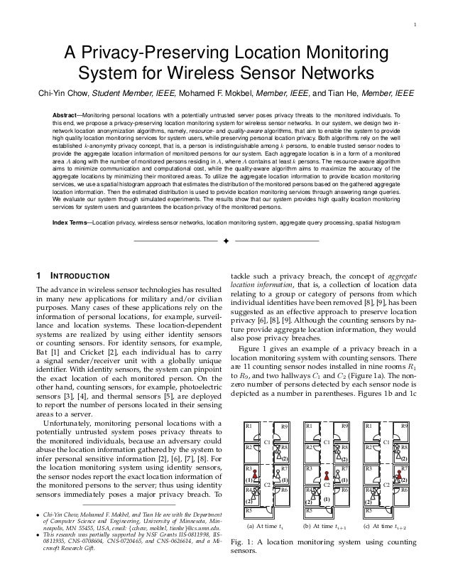 1          A Privacy-Preserving Location Monitoring            System for Wireless Sensor NetworksChi-Yin Chow, Student Me...