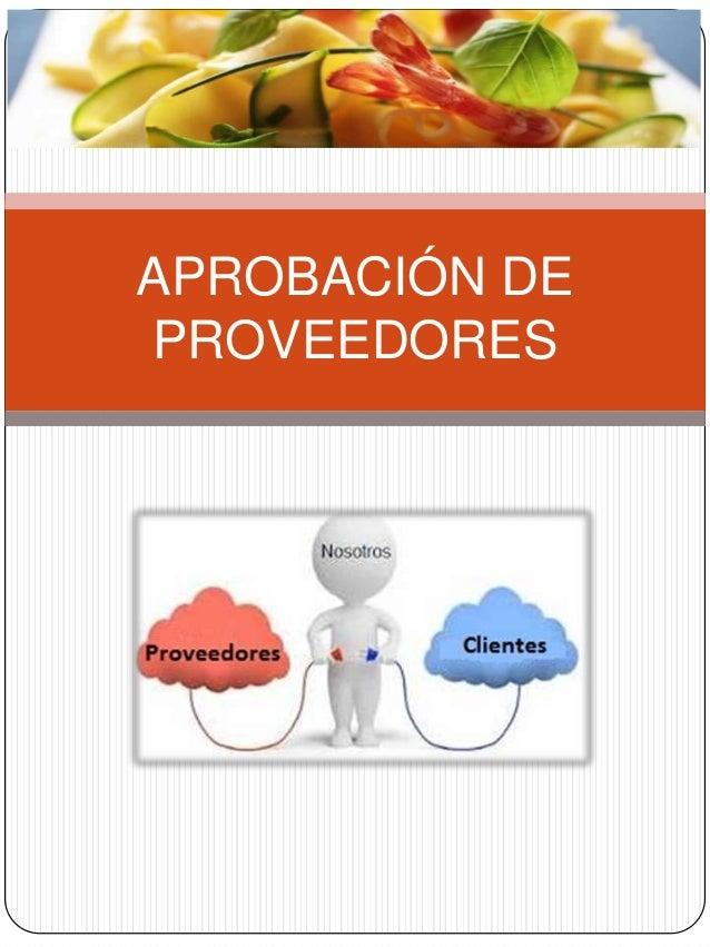 APROBACIÓN DE PROVEEDORES