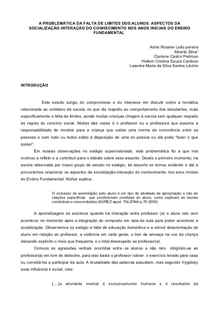 A PROBLEMÁTICA DA FALTA DE LIMITES DOS ALUNOS: ASPECTOS DA    SOCIALIZAÇÃO-INTERAÇÃO DO CONHECIMENTO NOS ANOS INICIAIS DO ...