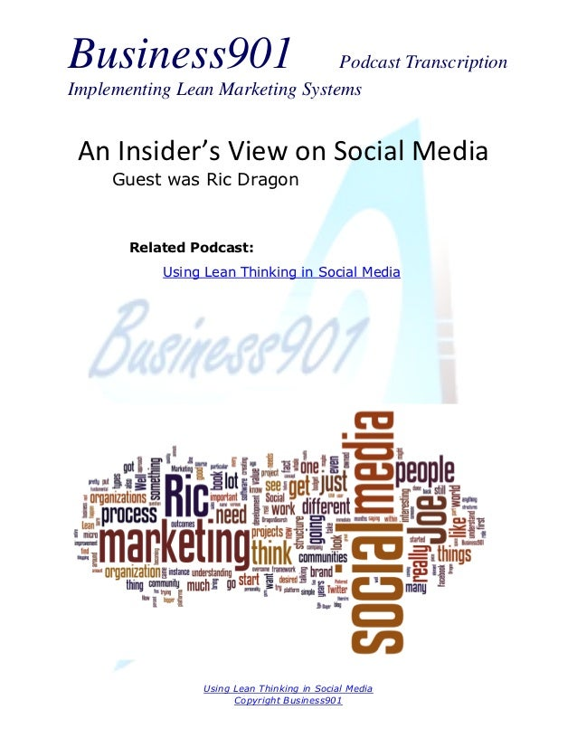 Business901                      Podcast TranscriptionImplementing Lean Marketing Systems An Insider's View on Social Medi...