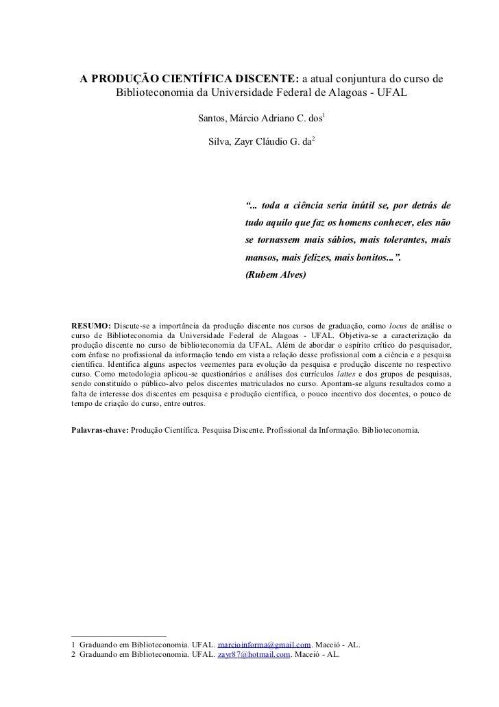 A Produção Discente: atual conjuntura do Curso de Biblioteconomia da Universidade Federal de Alagoas