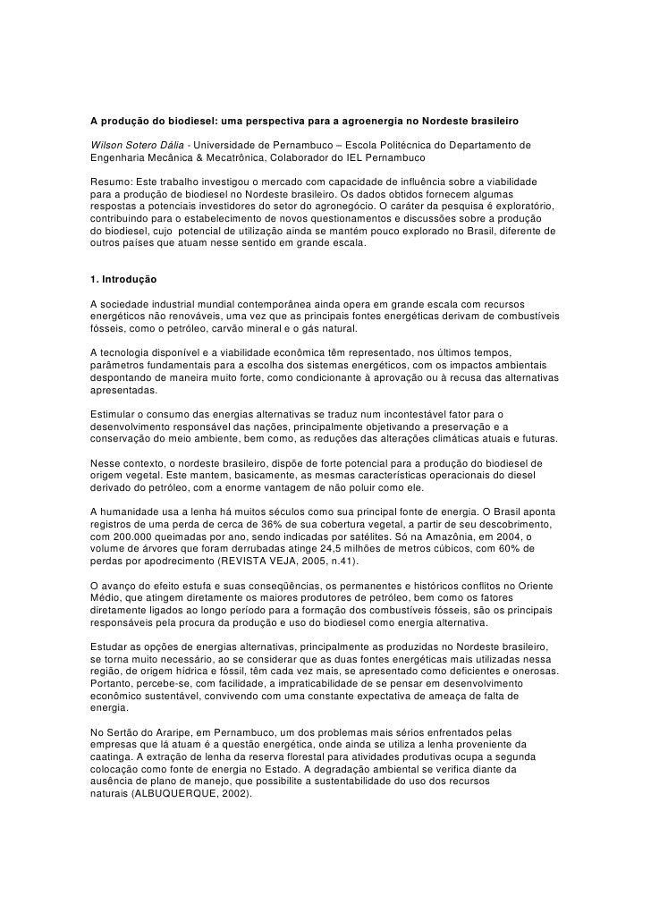 A produção do biodiesel: uma perspectiva para a agroenergia no Nordeste brasileiro  Wilson Sotero Dália - Universidade de ...