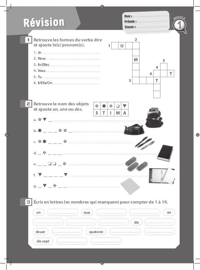 Révision Nom : Prénom : Classe : 1 Retrouve les formes du verbe être et ajoute le(s) pronom(s). 1.Je 2.Nous 3.Ils/Elles...