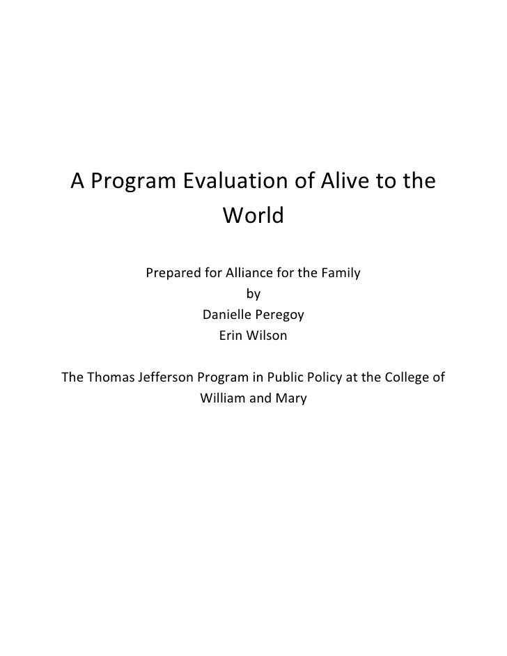 A Program Evaluation of Alive to the                World               Prepared for Alliance for the Family              ...