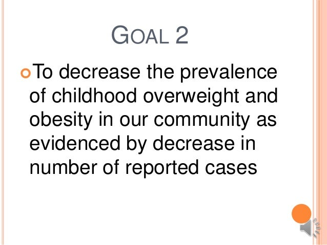 program evaluation plan for childhood obesity A community action plan for a  marathon kids program  that have an impact on childhood obesity • ensure an evaluation process is in place that.