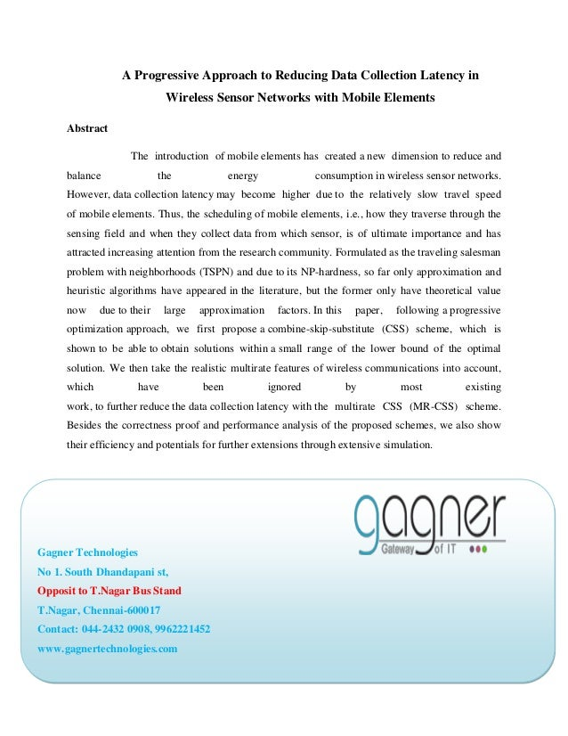 A Progressive Approach to Reducing Data Collection Latency in Wireless Sensor Networks with Mobile Elements Abstract The i...