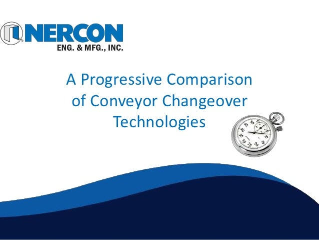 A Progressive Comparison of Conveyor Changeover      Technologies