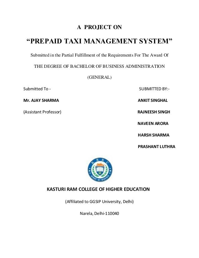 "A PROJECT ON ""PREPAID TAXI MANAGEMENT SYSTEM""   Submitted in the Partial Fulfillment of the Requirements For The Award Of ..."