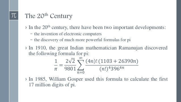 Electronic Computers (since the 20th century) › From the mid-20th century onwards, all calculations of pi have been done w...