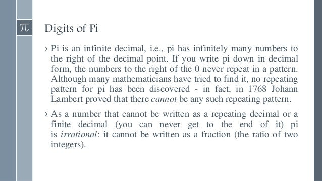 Irrationality of Pi Here's a proof of the irrationality of Pi from Robert Simms: Theorem: Pi is irrational. Proof: Suppose...