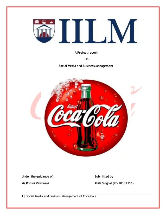 "project report on marketing of coca cola Project report on coca-cola company submitted by: muthu kumaran project report on coca-cola company submitted by: muthu ""project report on coca-cola."