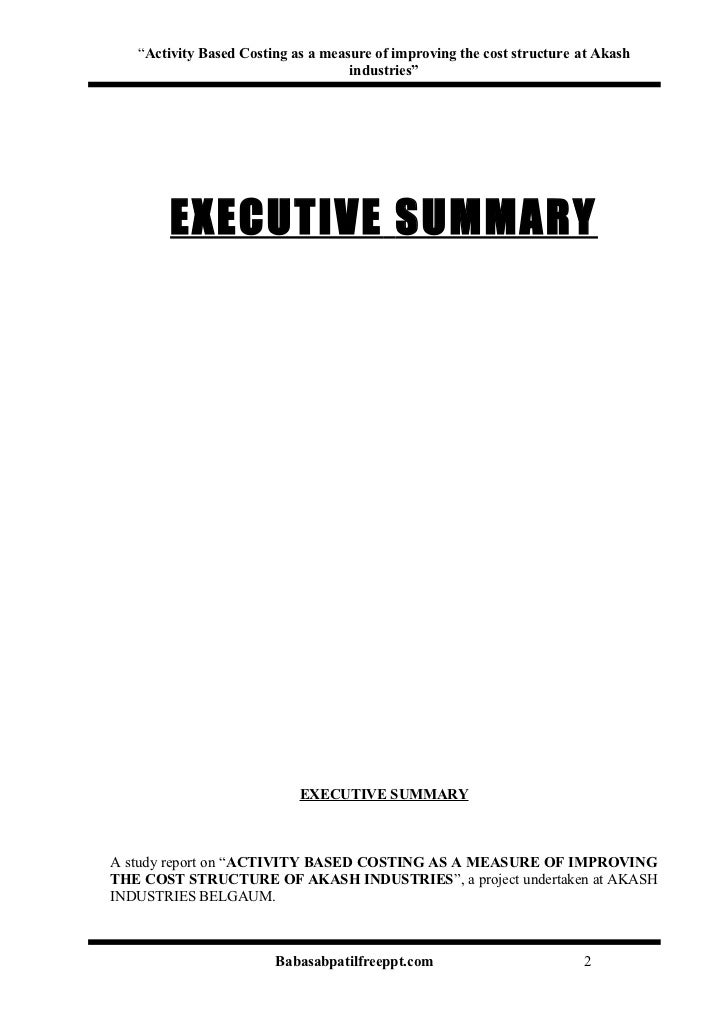 A project report on activity based costing as a measure of improving – Executive Summary Format for Project Report