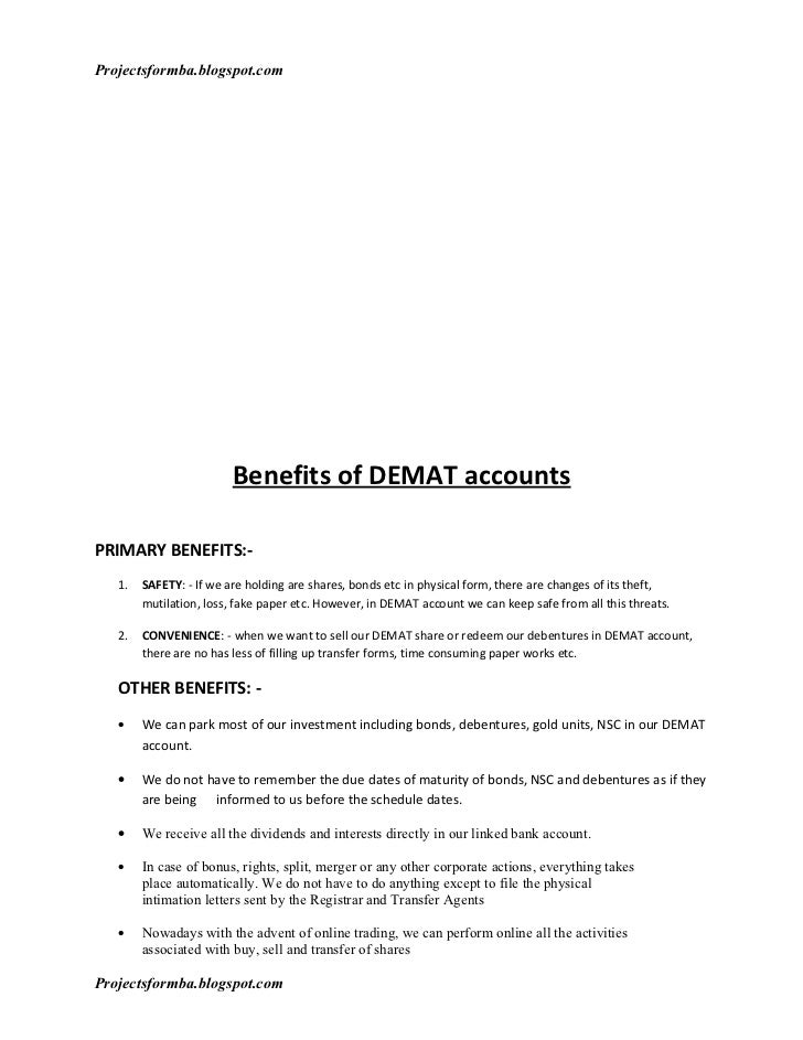 project on demat account essays We will write a custom essay sample on analysis of demat account and online  trading  following are the objectives behind the preparation of my project at.