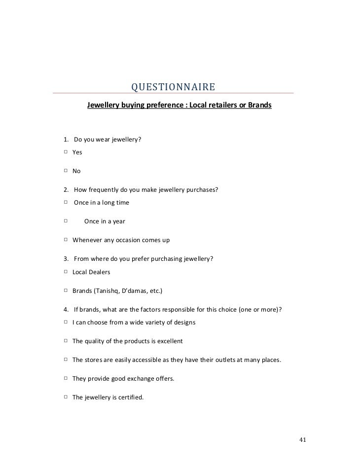questionnaire on branded products Whatever the reason for undertaking a market research questionnaire,  gain  feedback on existing products or measure awareness of a new product, online   ask questions to test branding and naming, and check positioning within the.