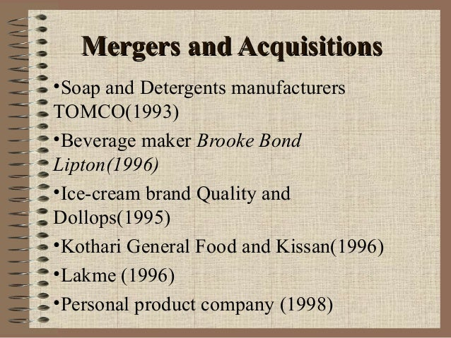 tomco hll merger Case study on hindustan unilever limited team g4-12 members: atulkothiyal pradeepravunny brookbond, lipton, tomco, ponds caters to diverse customer segments penetration into the rural market -caters to came under hll's bandwagon post-tomco merger motihad 2% market share in the.