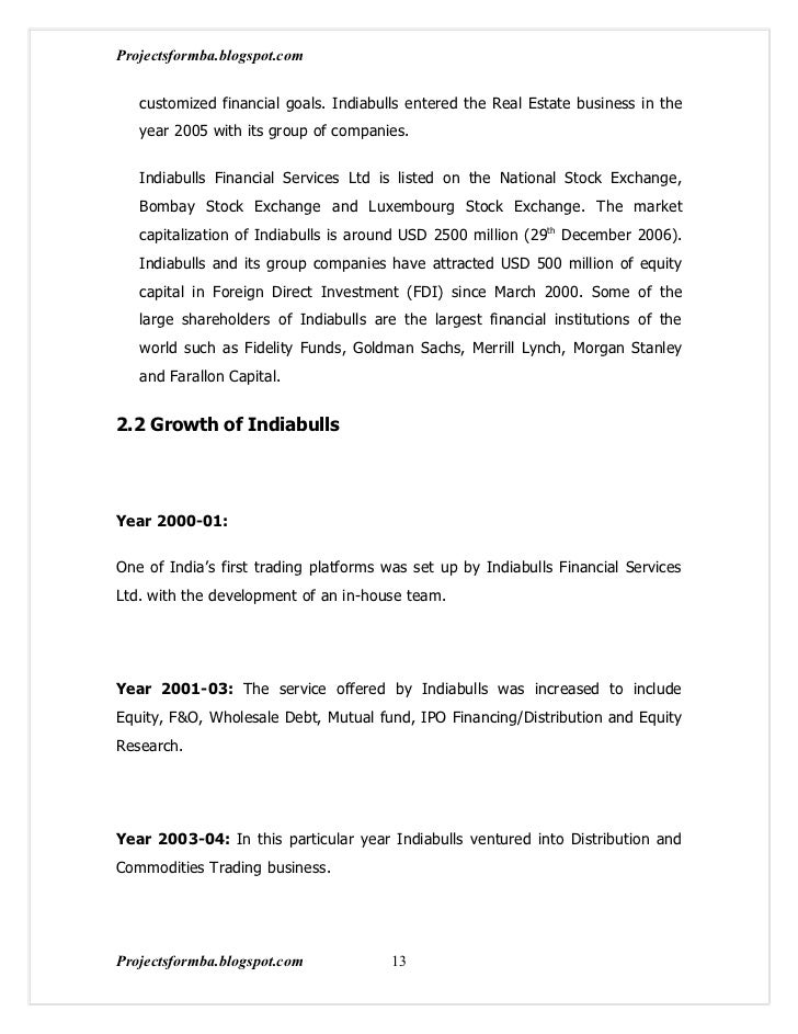 Projectsformba.blogspot.com   customized financial goals. Indiabulls entered the Real Estate business in the   year 2005 w...