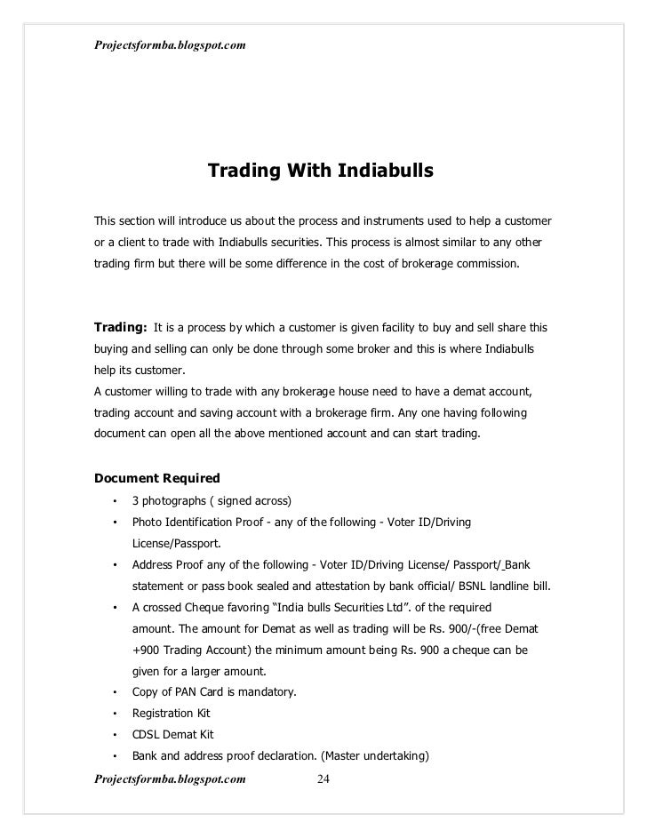 Projectsformba.blogspot.com                       Trading With IndiabullsThis section will introduce us about the process ...