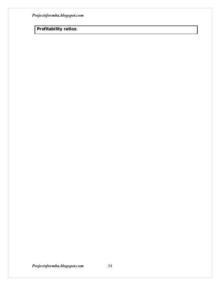 Projectsformba.blogspot.com  Profitability ratios:Projectsformba.blogspot.com   34