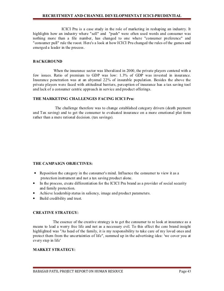 project report on icici pru A project report on ³marketing of insurance in icici prudential life insurance´ submitted in partial fulfillment of the requirement of the wardlaw.