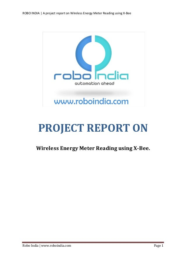 A project report on wireless energy meter reading using x bee