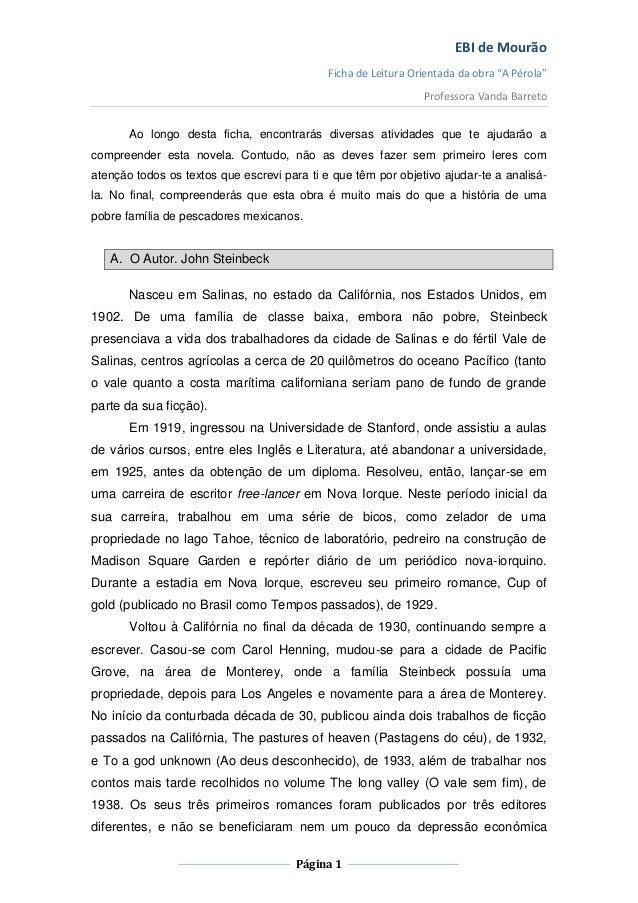 """EBI de Mourão                                             Ficha de Leitura Orientada da obra """"A Pérola""""                   ..."""