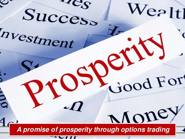 A promise of prosperity through options trading