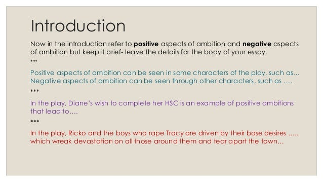 positive ambition essay Is too much ambition making you  individuals need to locate themselves on a spectrum of ambition and become fully aware that moving in one direction or the.