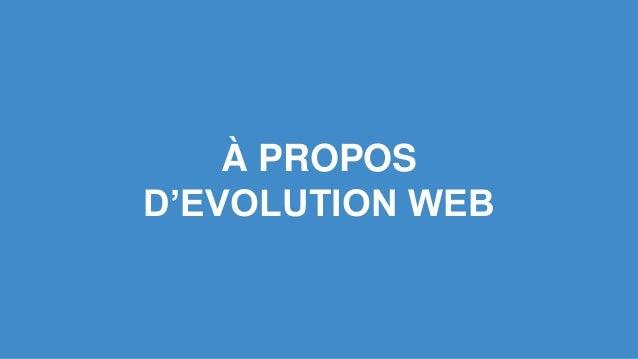 À PROPOS D'EVOLUTION WEB