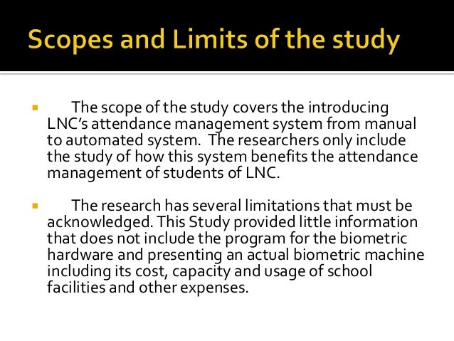 scope and delimitation biometric Free essays on scope and limitations in monitoring system for students use our papers to help you with yours 1 - 30.