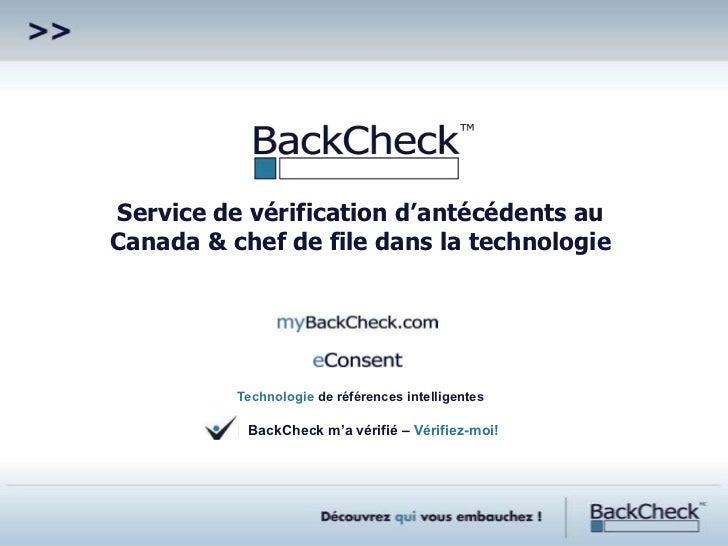 Service de vérification d'antécédents auCanada & chef de file dans la technologie          Technologie de références intel...