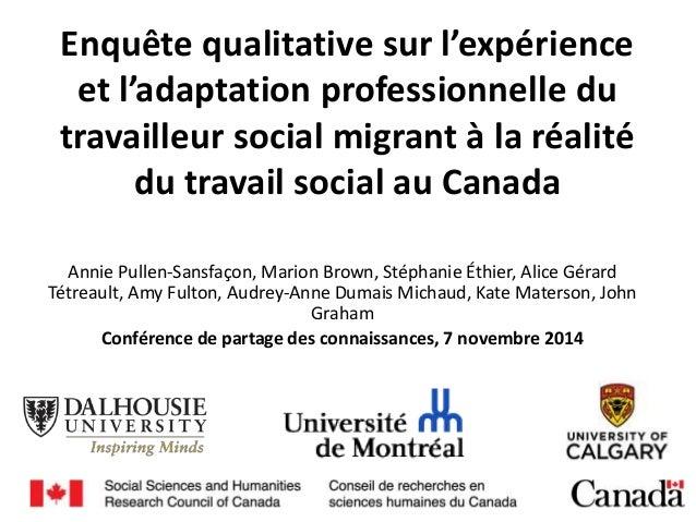 Enquête qualitative sur l'expérience et l'adaptation professionnelle du travailleur social migrant à la réalité du travail...