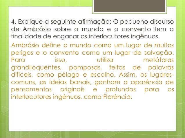 """3. Explique e comente a seguinte frase do texto:""""Finalmente, no sarau não é essencial ter cabeçanem boca, porque, para alg..."""
