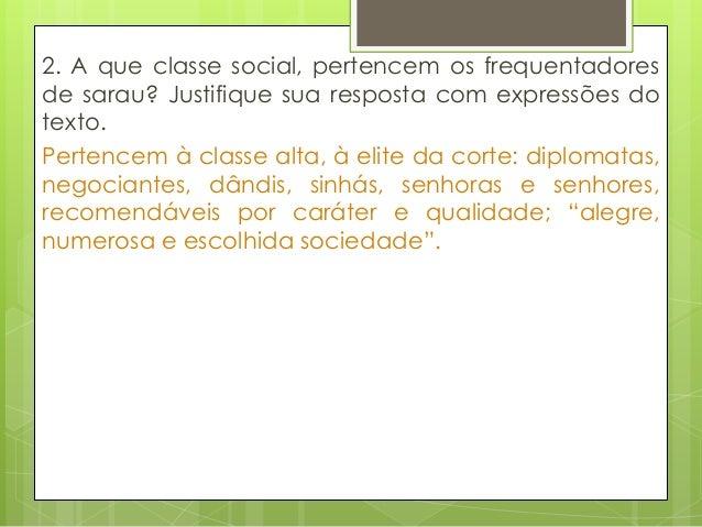 5. Compare a descrição de Luisinha no parágrafo7, à de Aurélia, no texto da página 95. O que estacomparação nos revela sob...