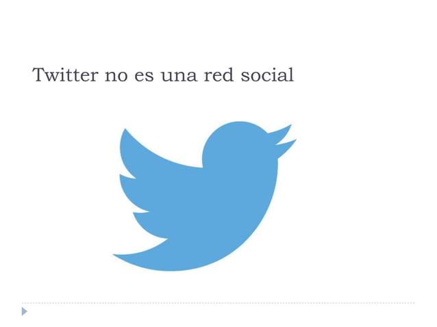 Twitter no es una red social