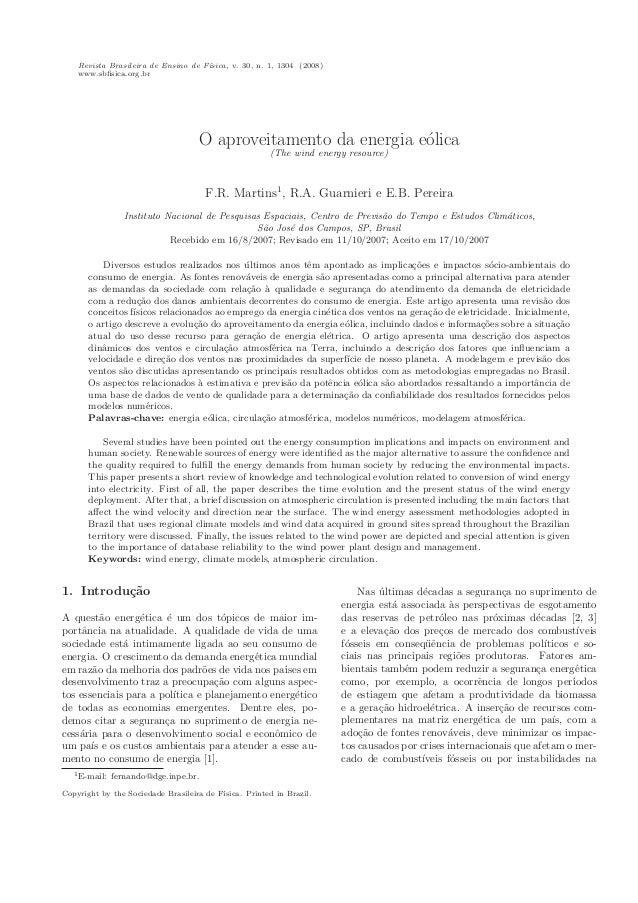Revista Brasileira de Ensino de F´ısica, v. 30, n. 1, 1304 (2008) www.sbfisica.org.br O aproveitamento da energia e´olica (...