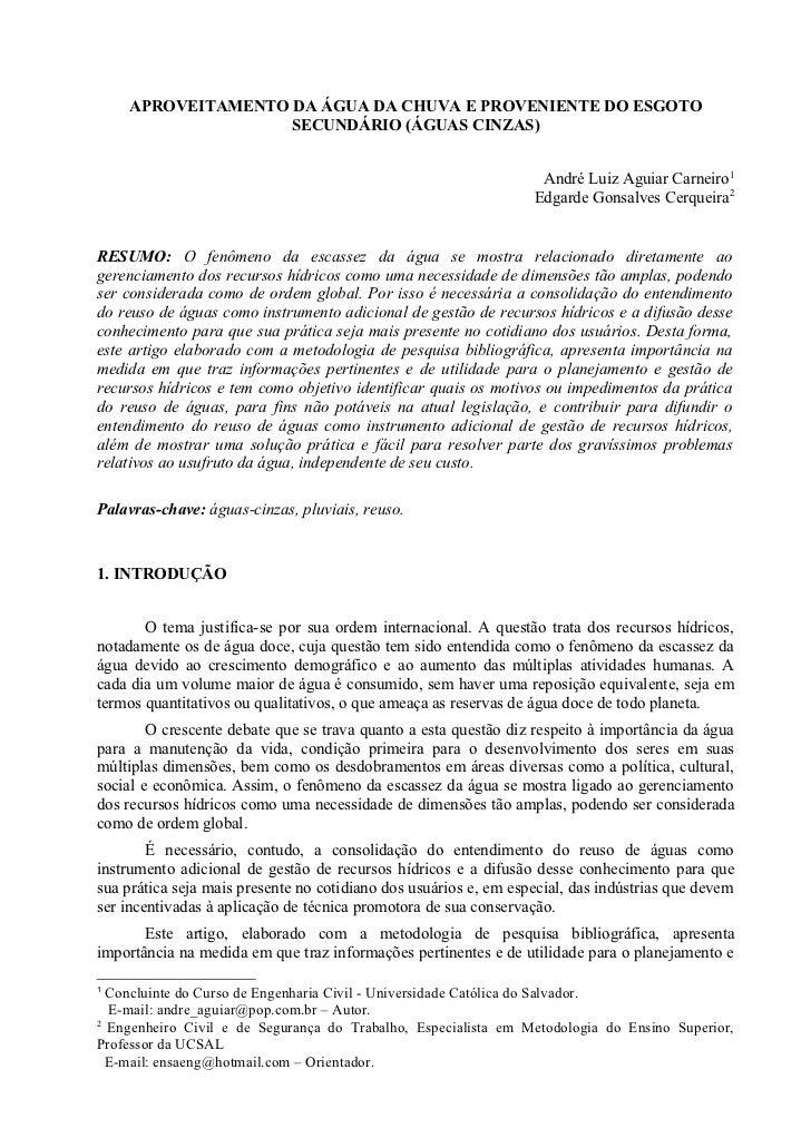 APROVEITAMENTO DA ÁGUA DA CHUVA E PROVENIENTE DO ESGOTO                   SECUNDÁRIO (ÁGUAS CINZAS)                       ...