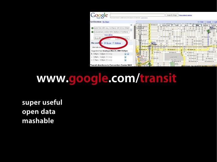 www.google.com/transit super useful open data mashable