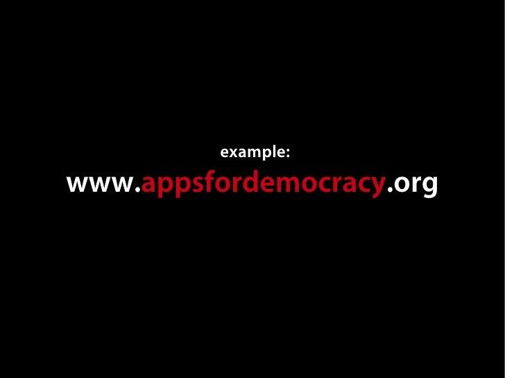 example: www.appsfordemocracy.org