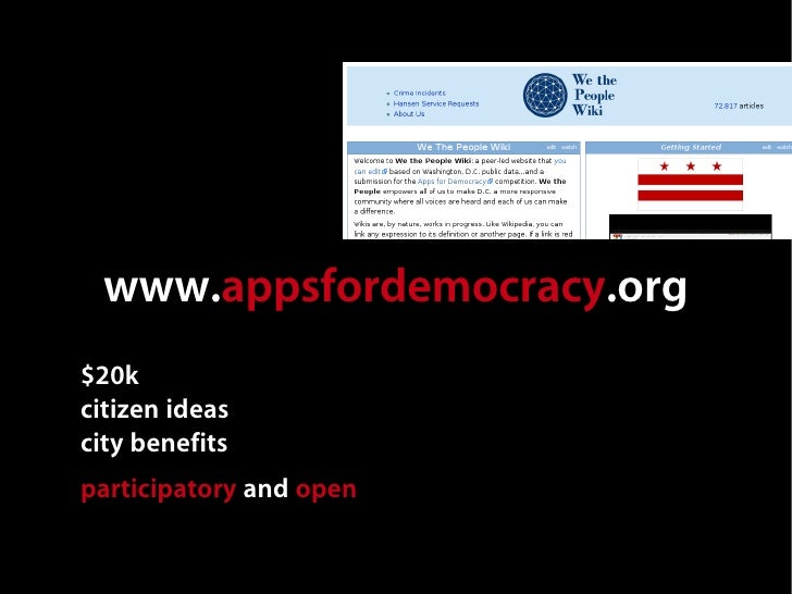 www.appsfordemocracy.org $20k citizen ideas city benefits participatory and open