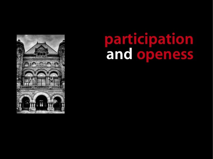 participation  and openess represent a huge opportunity   to make our province better