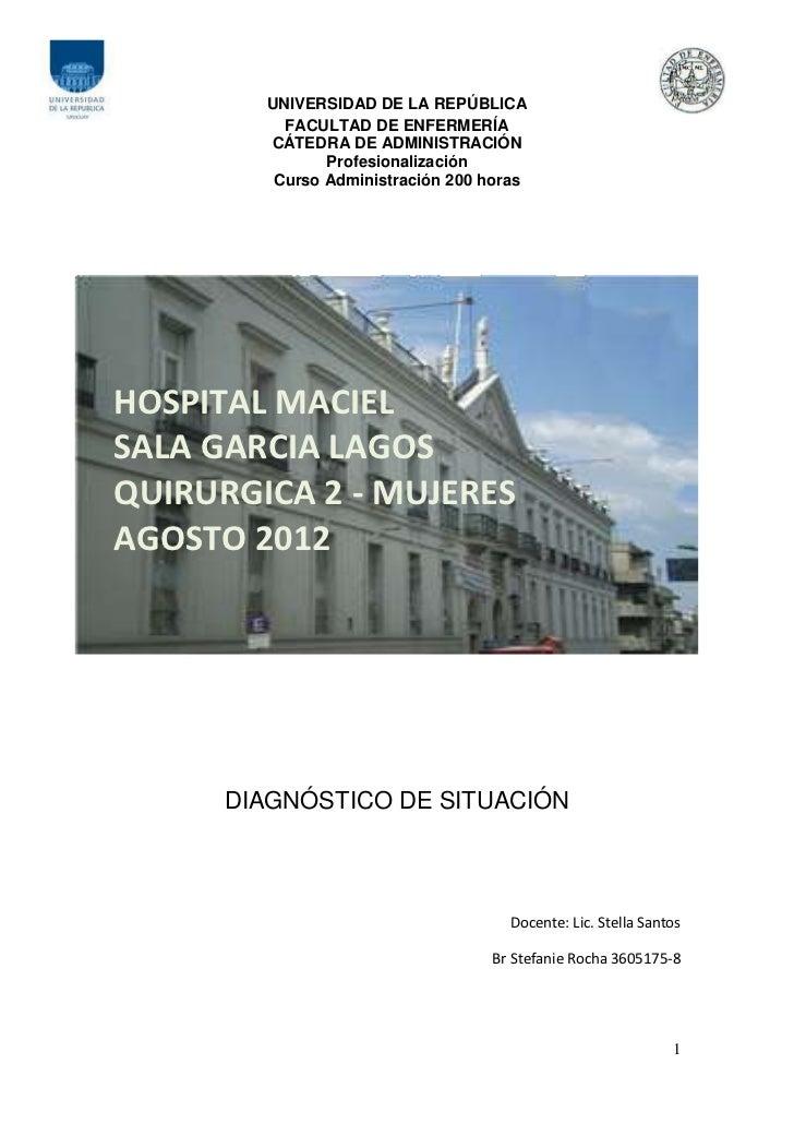 UNIVERSIDAD DE LA REPÚBLICA          FACULTAD DE ENFERMERÍA        CÁTEDRA DE ADMINISTRACIÓN               Profesionalizac...