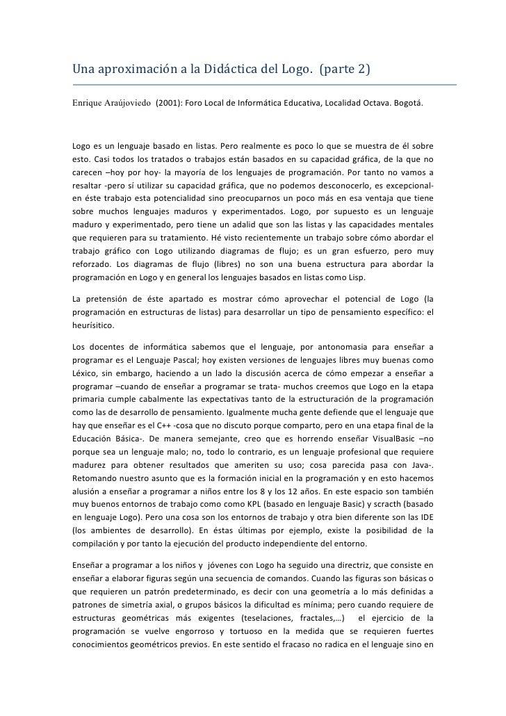 Una aproximación a la Didáctica del Logo. (parte 2)  Enrique Araújoviedo (2001): Foro Local de Informática Educativa, Loca...